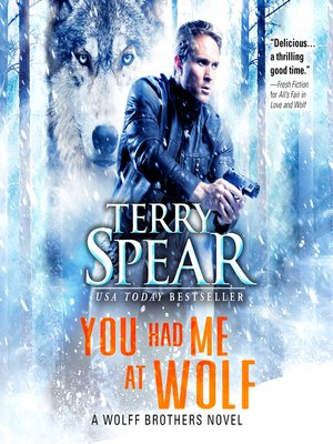 cover image of You Had Me at Wolf