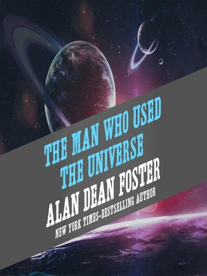 cover image of The Man Who Used the Universe
