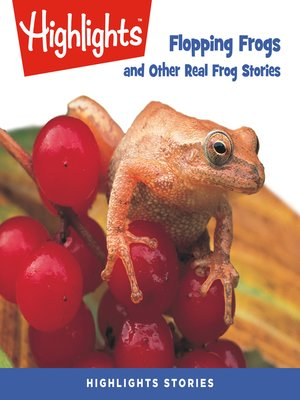 cover image of Flopping Frogs and Other Real Frog Stories
