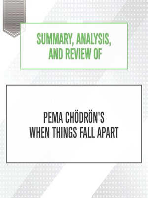 cover image of Summary, Analysis, and Review of Pema Chodron's When Things Fall Apart