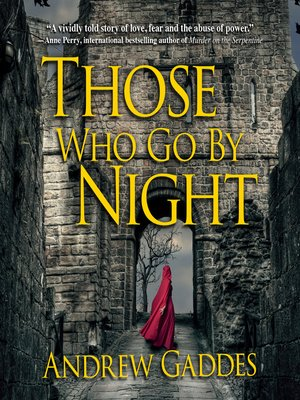 cover image of Those Who Go By Night