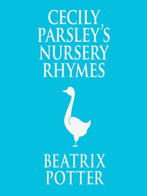 cover image of Cecily Parsley's Nursery Rhymes
