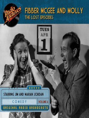 cover image of Fibber McGee and Molly: The Lost Episodes, Volume 6