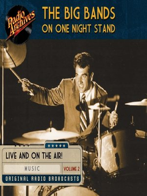 cover image of The Big Bands on One Night Stand, Volume 2