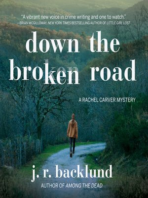 cover image of Down the Broken Road