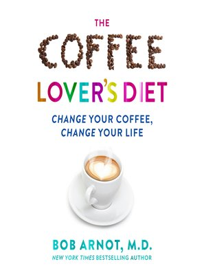 cover image of The Coffee Lover's Diet