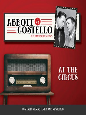 cover image of Abbott and Costello: At the Circus