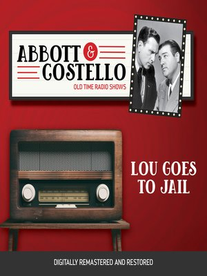 cover image of Abbott and Costello: Lou Goes to Jail