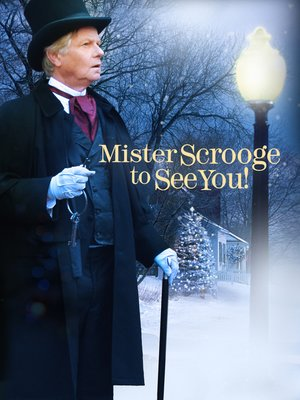 cover image of Mister Scrooge to See You!