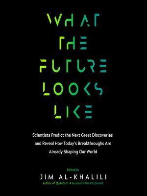 cover image of What the Future Looks Like