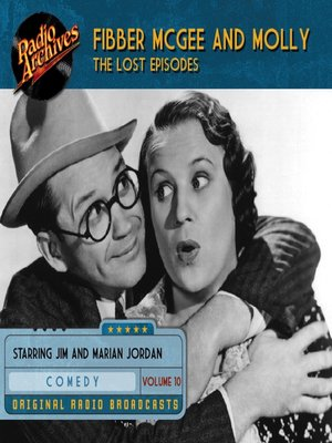 cover image of Fibber McGee and Molly: The Lost Episodes, Volume 10