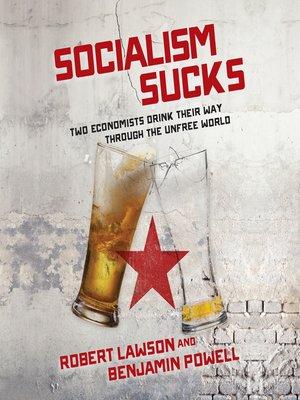 cover image of Socialism Sucks