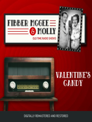cover image of Fibber McGee and Molly: Valentine's Candy