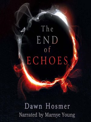 cover image of The End of Echoes