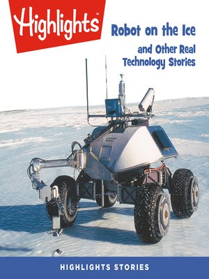 cover image of Robot on the Ice and Other Real Technology Stories