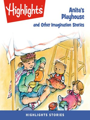 cover image of Anita's Playhouse and Other Imagination Stories