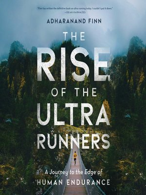 cover image of The Rise of the Ultra Runners