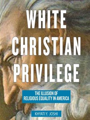 cover image of White Christian Privilege