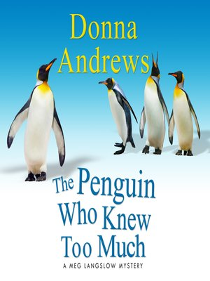 cover image of The Penguin Who Knew Too Much