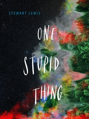cover image of One Stupid Thing