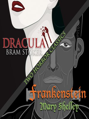 cover image of Frankenstein / Dracula