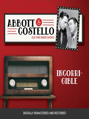 cover image of Abbott and Costello: Incorrigible