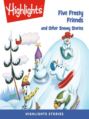 cover image of Five Frosty Friends and Other Snowy Stories