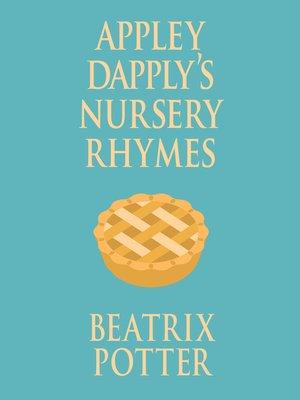 cover image of Appley Dapply's Nursery Rhymes