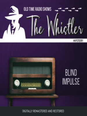 cover image of The Whistler: Blind Impulse