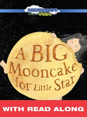 cover image of A Big Mooncake for Little Star
