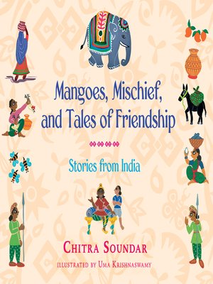 cover image of Mangoes, Mischief, and Tales of Friendship