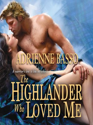 cover image of The Highlander Who Loved Me