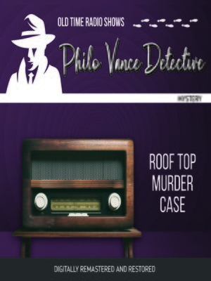 cover image of Philo Vance Detective: Roof Top Murder Case