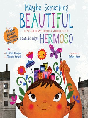 cover image of Maybe Something Beautiful, Bilingual Edition