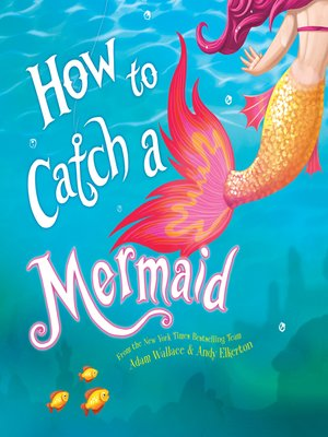 cover image of How to Catch a Mermaid
