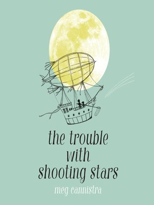 cover image of The Trouble with Shooting Stars