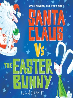 cover image of Santa Claus vs. the Easter Bunny