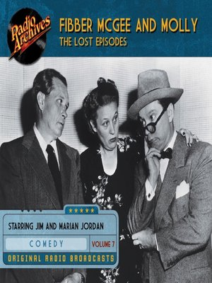 cover image of Fibber McGee and Molly: The Lost Episodes, Volume 7