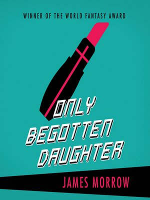 cover image of Only Begotten Daughter