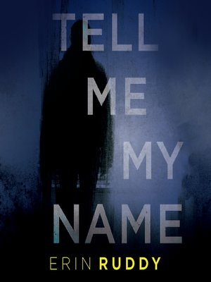 cover image of Tell Me My Name