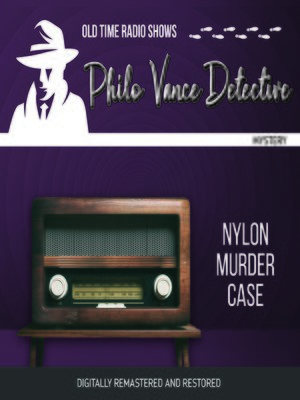 cover image of Philo Vance Detective: Nylon Murder Case