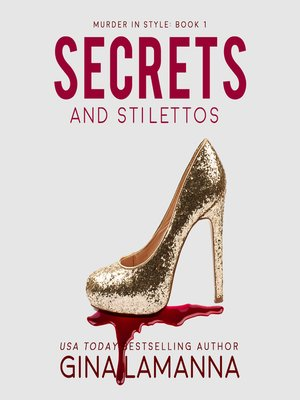 cover image of Secrets and Stilettos