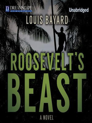 cover image of Roosevelt's Beast