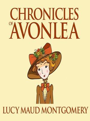 cover image of Chronicles of Avonlea