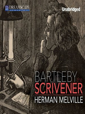 cover image of Bartleby, the Scrivener