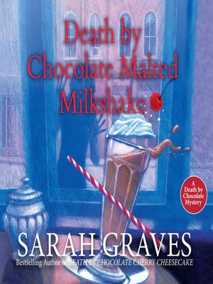 cover image of Death by Chocolate Malted Milkshake