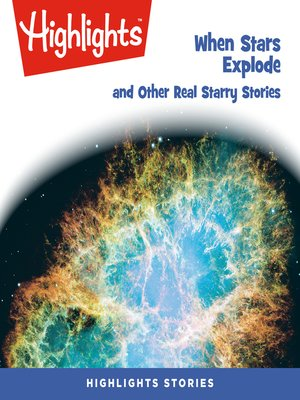 cover image of When Stars Explode and Other Real Starry Stories