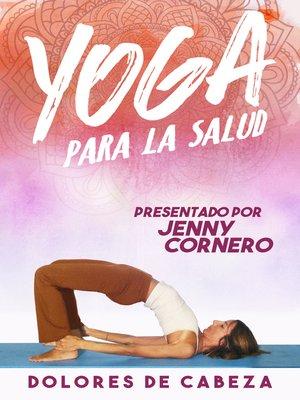 cover image of Yoga para la Salud: Dolores de cabeza