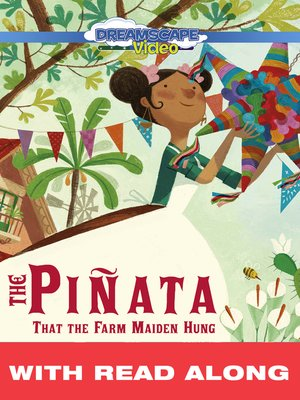 cover image of The Piñata That the Farm Maiden Hung
