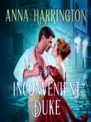 cover image of An Inconvenient Duke